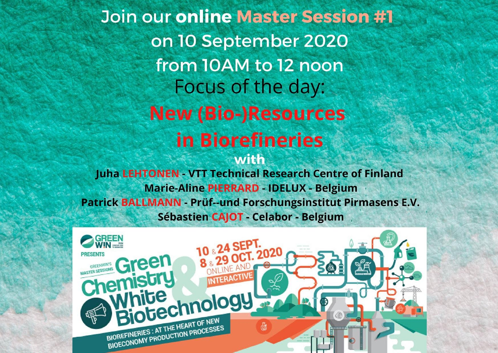 Join us on the 1st of our 4 online Master Session on New (Bio)Resources in Biorefineries