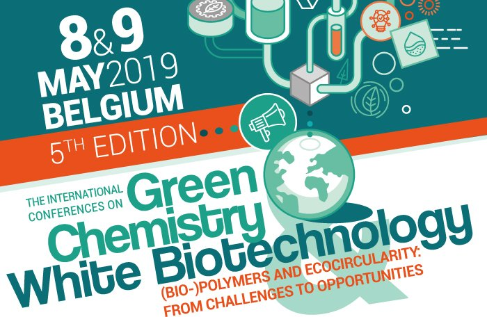 Looking back at the 5th edition of the International Conferences Green Chemistry - White Biotechnology on (BIO-)Polymers and Ecocicularity: From Challenges to Opportunities